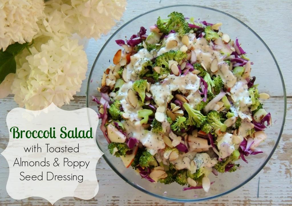 Broccoli Salad with Toasted Almonds and Poppy Seed Dressing