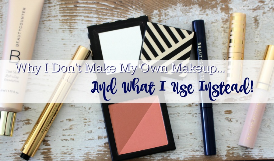 Why I Don't Make My Own Makeup and What I Use Instead!