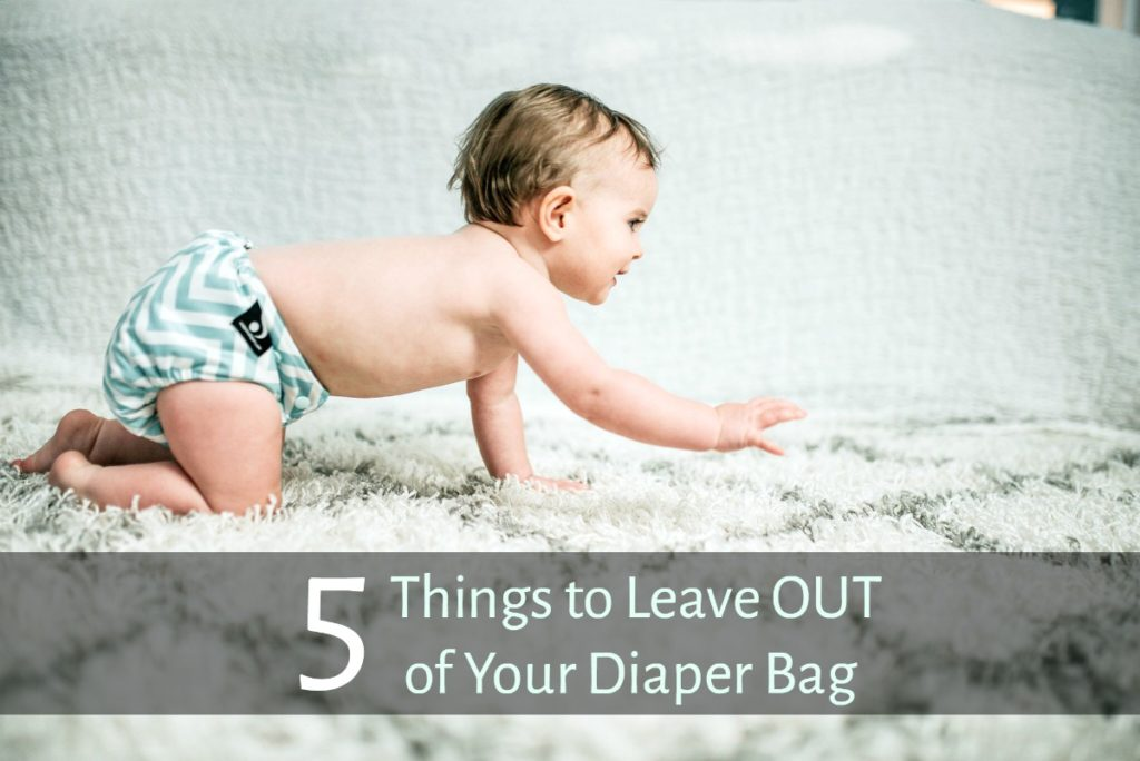 5 Things to Leave Out of Your Diaper Bag